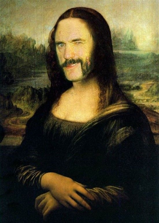 Lemmie as the Mona Lisa. What's not to love?!  Who else could we juxtapose?