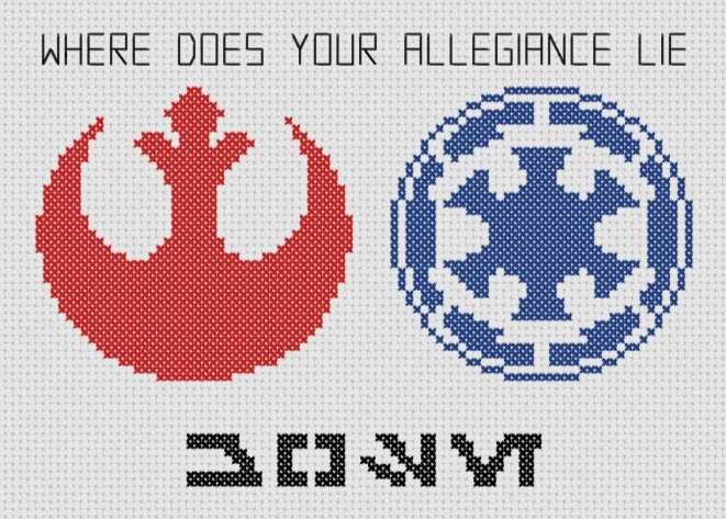 Star Wars - Where Does Your Allegiance Lie Cross Stitch PDF Pattern -  Aurebesh, Geek, Rebel and Empire.