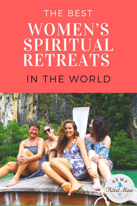 Looking for a way to connect with your highest self on your next vacation? These are some of the best women's spiritual retreats around the world.