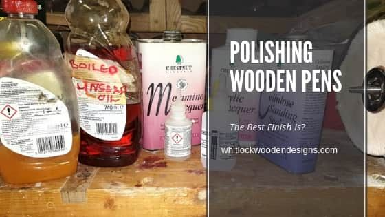DIY Woodworking Ideas Polishing Wooden Pens The Best Finish is? A large choice available for pen finis...