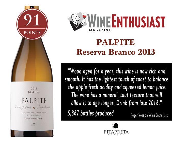 Palpite Branco Reserva 2013 | Palpite White Reserva 2013 91 pts Wine Enthusiast  www.fitapreta.com  #palpite #white #wineenthusiast #alentejo #portugal #winelover