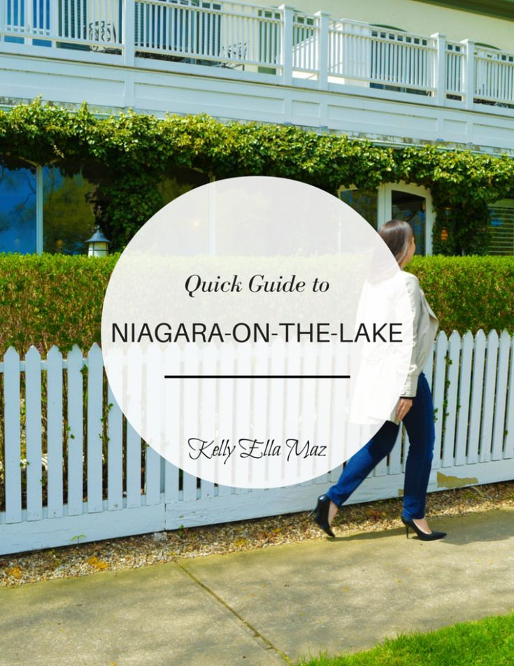 Quick Guide to Niagara-On-The-Lake