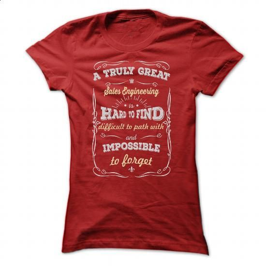 A TRULY GREAT Sales Engineering T SHIRTS #teeshirt #T-Shirts. PURCHASE NOW => https://www.sunfrog.com/Geek-Tech/A-TRULY-GREAT-Sales-Engineering-T-SHIRTS-Ladies.html?60505