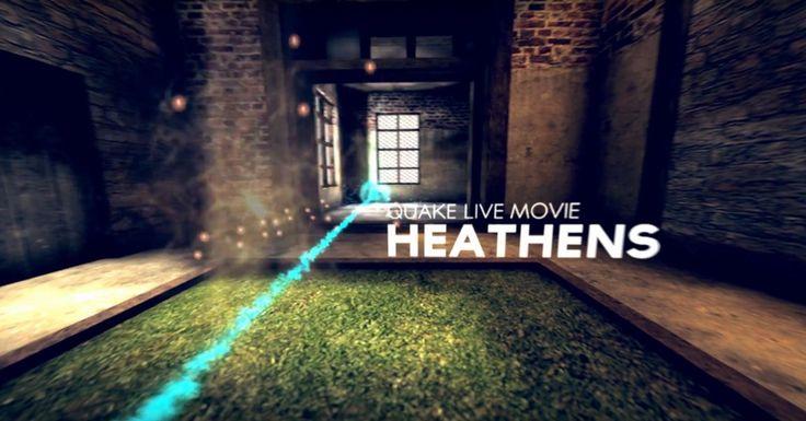 FragMovie Quake Live :: Heathens