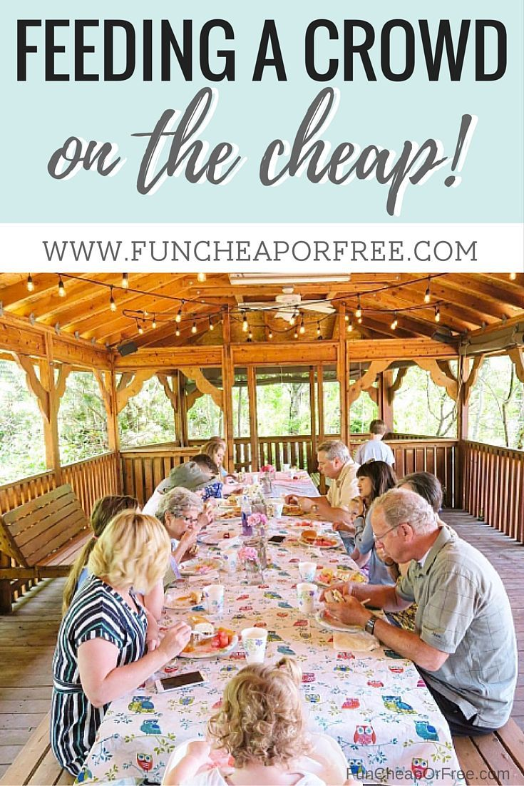 how to feed a crowd on the cheep - includes printable and menu ideas!