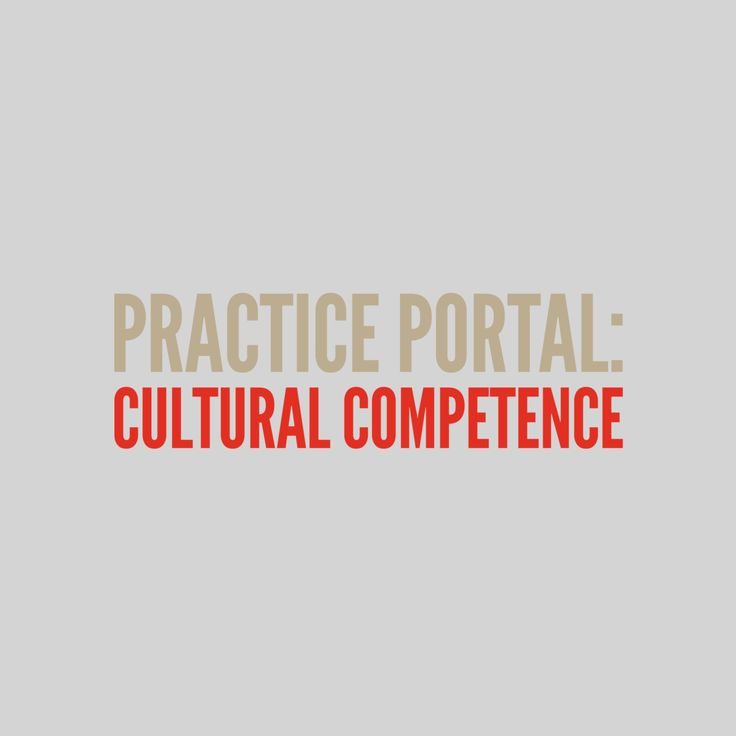 Cultural Competence: Curated and peer reviewed content on professional issues.