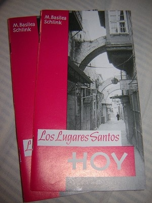Los Lugares Santos Hoy / M.Basilea Schlink / Alemania Occidental / Paraguay / Spanish language edition / Printed in Jerusalem
