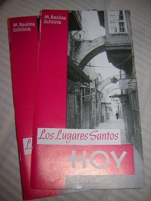 Los Lugares Santos Hoy / M.Basilea Schlink / Alemania Occidental / Paraguay / Spanish language edition / Printed in Jerusalem