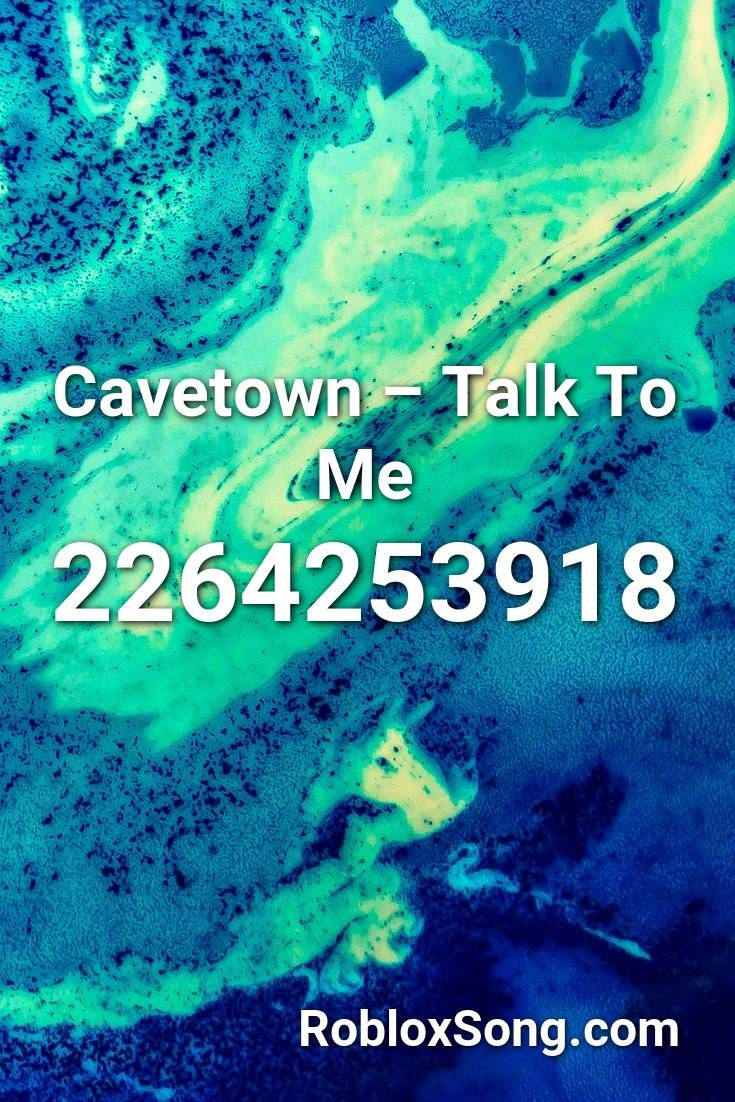 Cavetown Talk To Me Roblox Id Roblox Music Codes In 2020