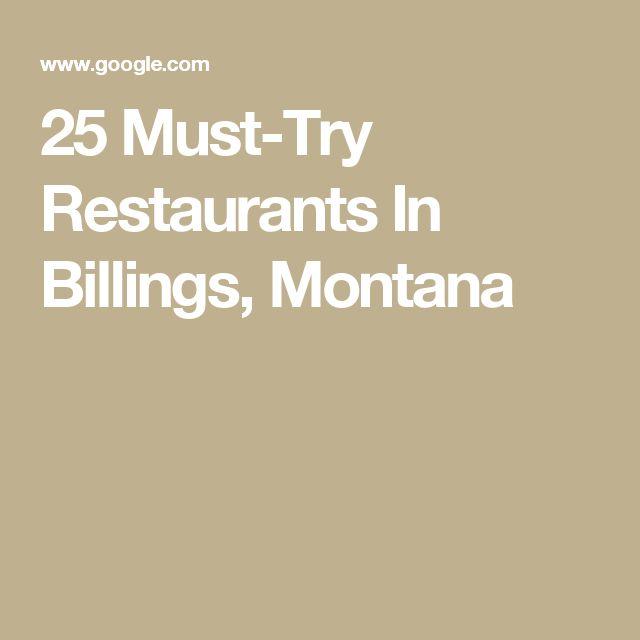25 Must-Try Restaurants In Billings, Montana