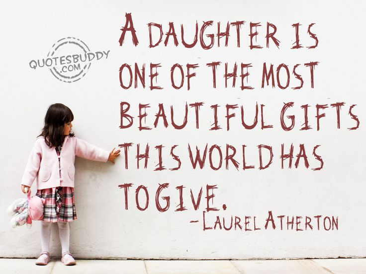 DaughterLittle Girls, Gift, Inspiration, Daughters Quotes, Sweets Girls, True, Baby Girls, Kids, Things