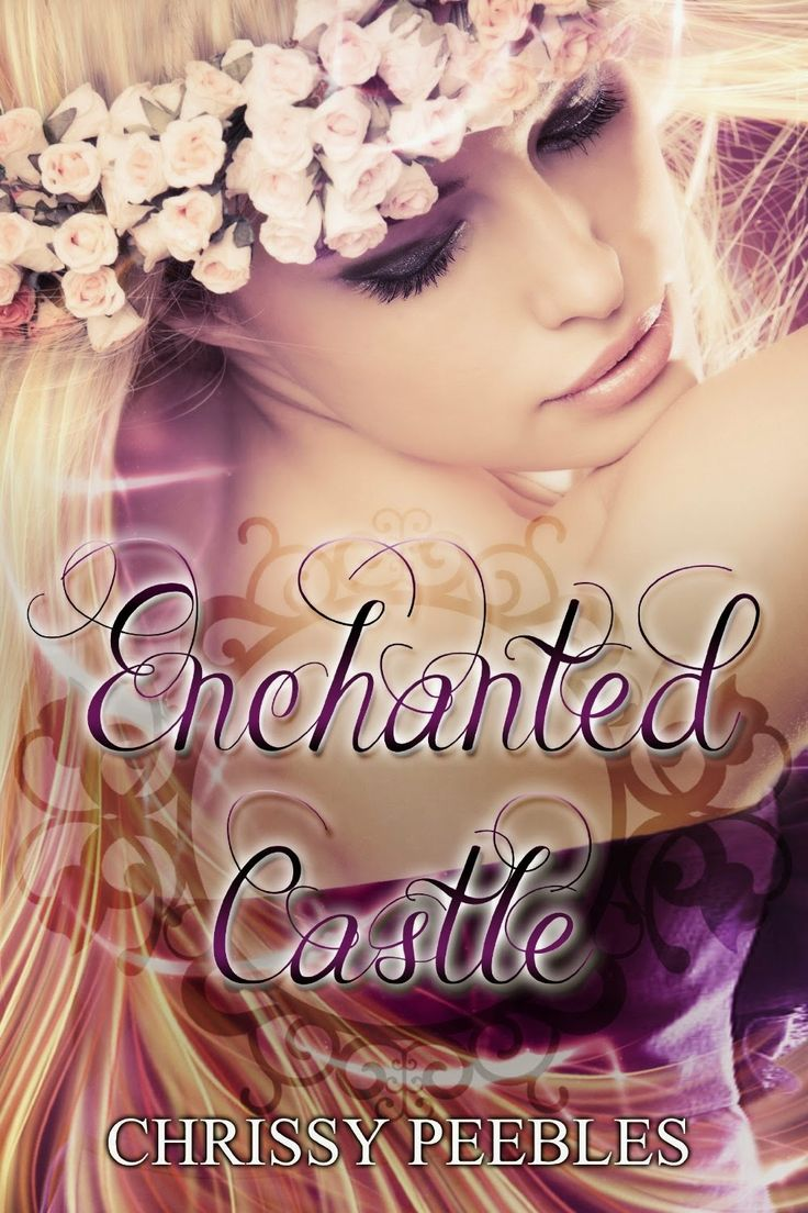 1 Enchanted Castle  Saga The Enchanted Castle, Chrissy Peebles Http: