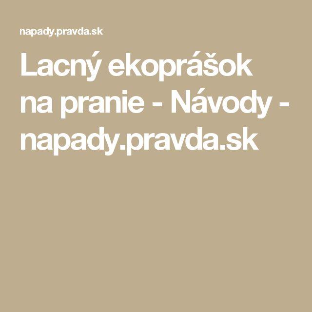 Lacný ekoprášok na pranie - Návody - napady.pravda.sk
