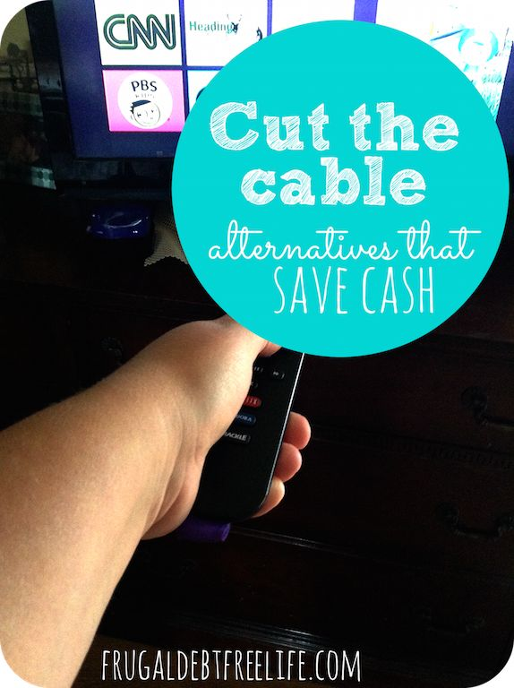 Cut the cable: Alternatives that save cash. We got rid of our cable three years ago and have saved over $2,000 since then just by using streaming services. Some of these you might not know about.