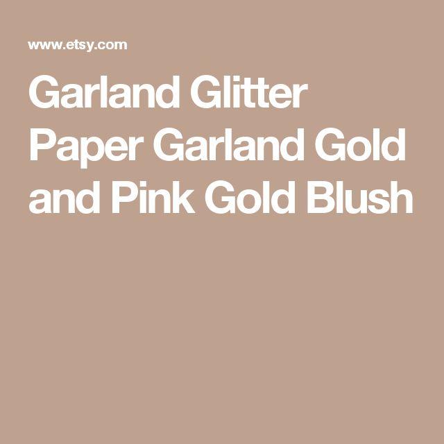 Garland Glitter Paper Garland Gold and Pink Gold  Blush