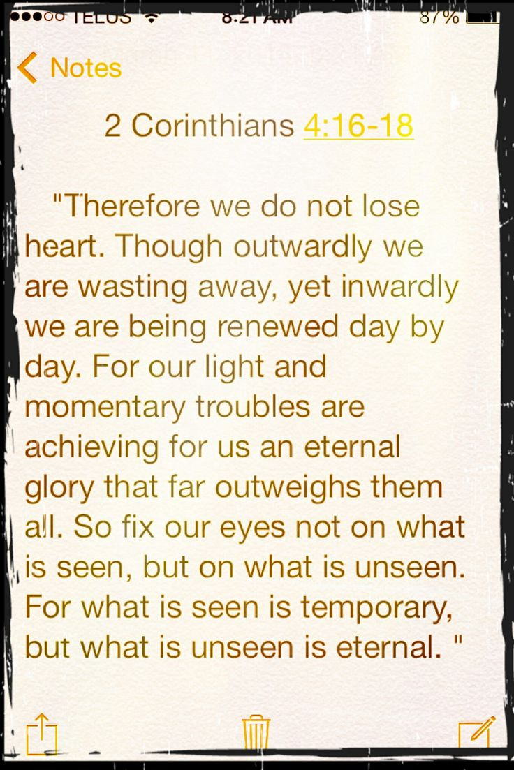 2 Corinthians 4:16-18 Light and momentary troubles.