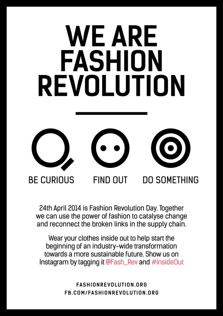 We are Fashion Revolution! Be curious. Find out. Do something. 24/04/14. www.twitter.com/fash_rev  www.facebook.com/fashionrevolution.org