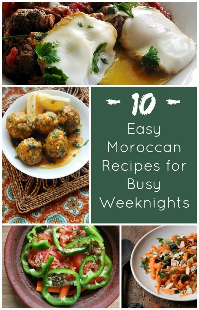 10 Easy Moroccan Recipes for Busy Weeknights - Moroccan cooking doesn't have to take hours...enjoy these delicious, yet quick weeknight dinners.