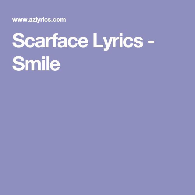 Scarface Lyrics - Smile