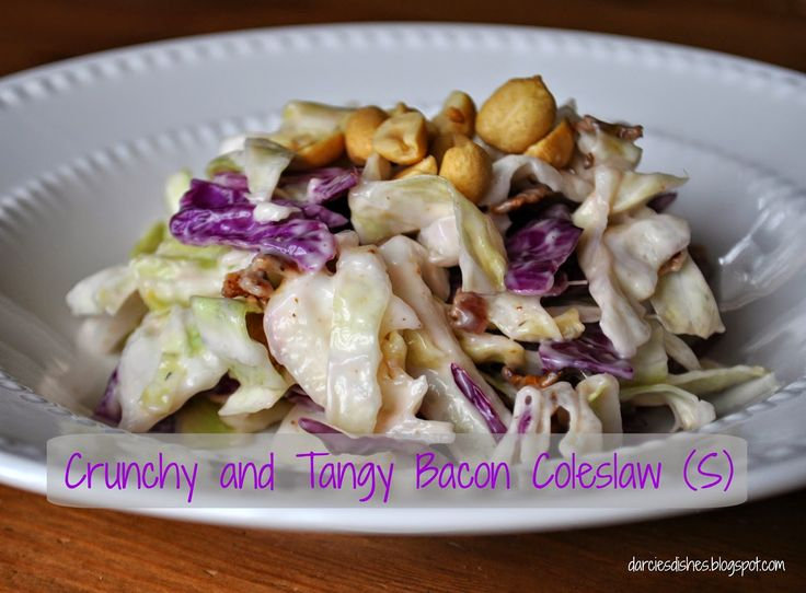 Darcie's Dishes: Crunchy and Tangy Bacon Coleslaw (S)