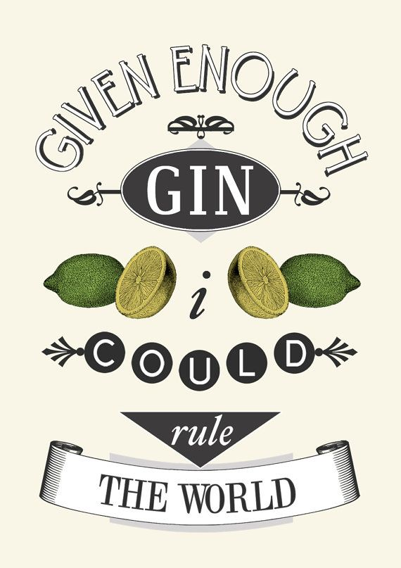the 25 best gin quotes ideas on pinterest drink quotes