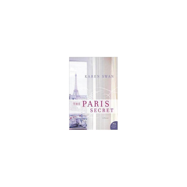 Paris Secret (Paperback) (Karen Swan)