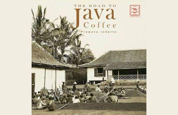The Road to Java Coffee Perjalanan 200 Tahun Kopi Jawa di Dunia - Malang Times NEWS (Siaran Pers) (Berlangganan)