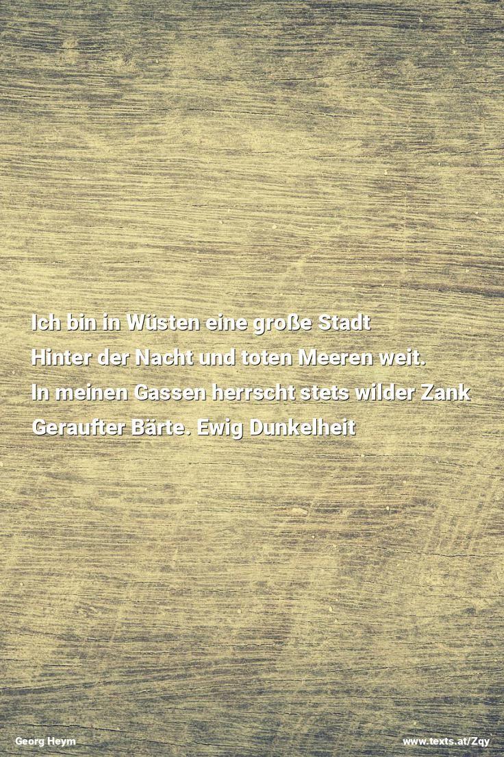 """Und auf den Toten finstrer Winkel hockt Ein Volk von bleichen Narren kettenlos. aus """"Die Stadt der Qual"""" von Georg Heym https://www.texts.at/Zqy  #Gedicht #Heym #Stadt"""