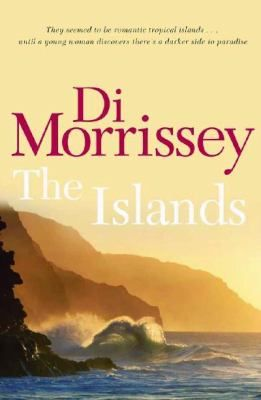 A book my mom loves. Book 6  The Islands  by Di Morrissey