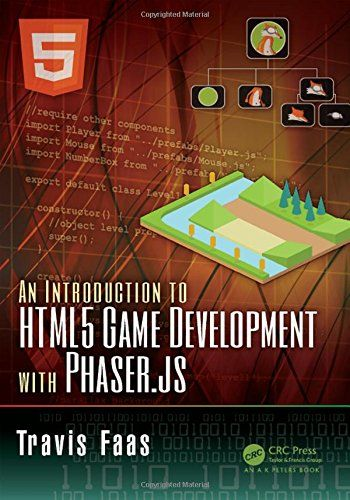 An Introduction to HTML5 Game Development with Phaser.js Pdf Download e-Book