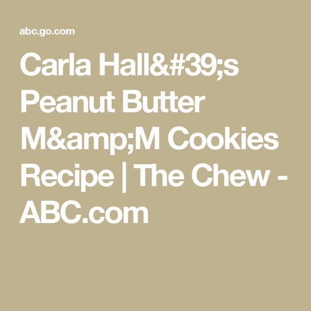 Carla Hall's Peanut Butter M&M Cookies Recipe   The Chew - ABC.com