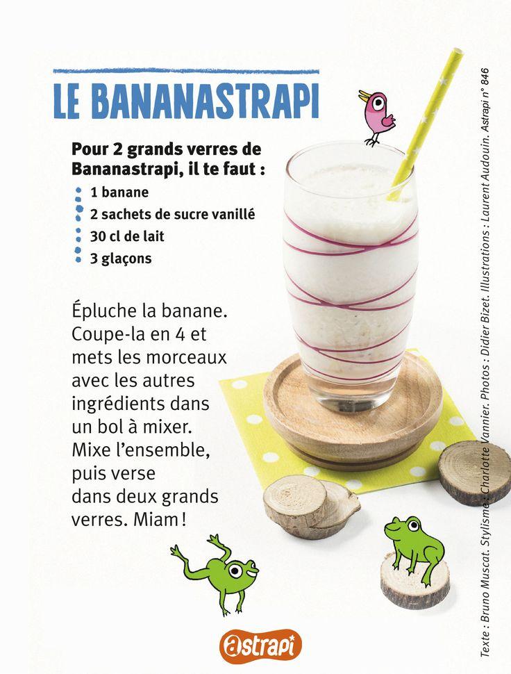 Le bananastrapi : un smoothie à la banane (recette extraite du n° 846 du magazine Astrapi, octobre 2015, pour les enfants de 7 à 11 ans)