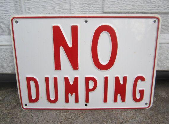 Vintage No Dumping Sign by VintageMementos on Etsy