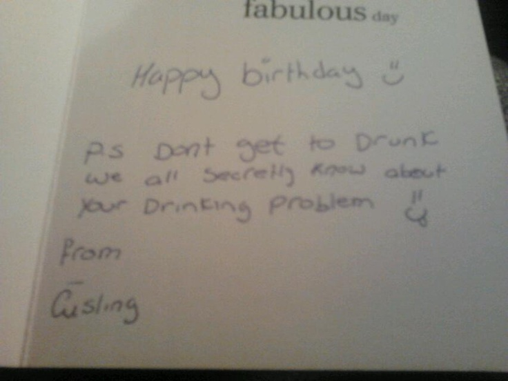 Birthday card from my sister haha