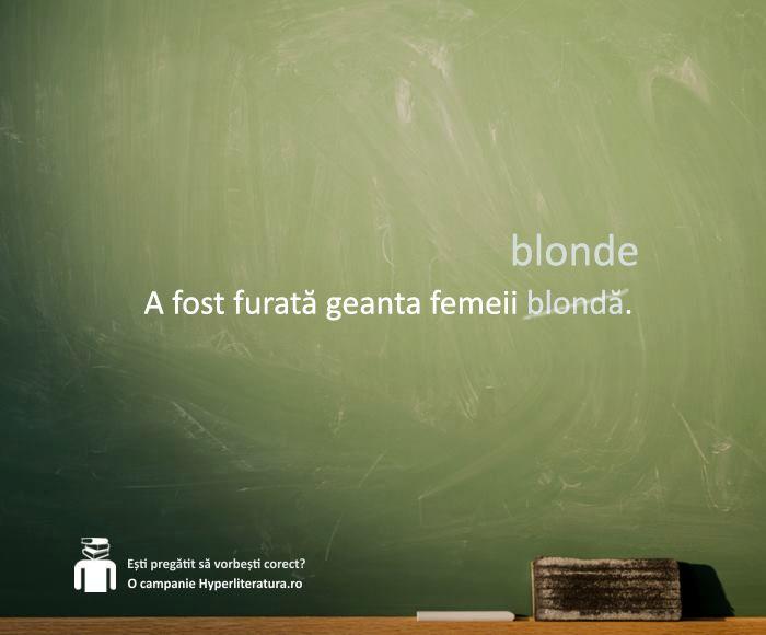"""Adjectivul se acordă cu substantivul lângă care stă și pe care îl determină. Astfel, când există un substantiv în genitiv (""""femeii""""), și adjectivul care îl însoțește va avea formă de genitiv (""""blonde"""")."""