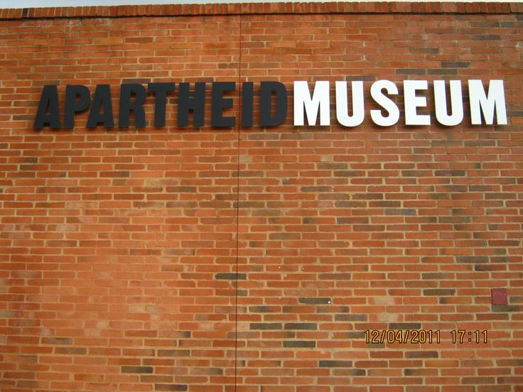 Apartheid Museum, Jo'burg, South Africa