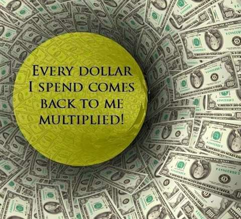 And every dollar I get out to help someone comes out multiplied this is very true for me