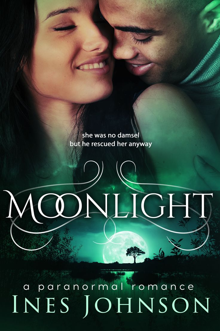 InesJohnson has a new paranormal romance novel called Moonlight. Ines writes books for strong women.