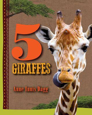 5 Giraffes by Anne Innis Dagg,