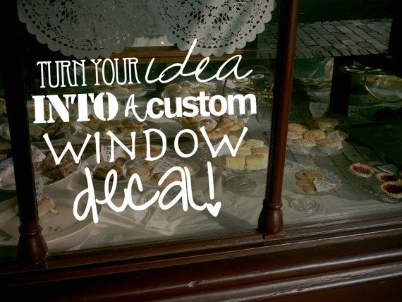 Create Your Own Custom Window Decal Different Sizes by DecalChic, $8.00