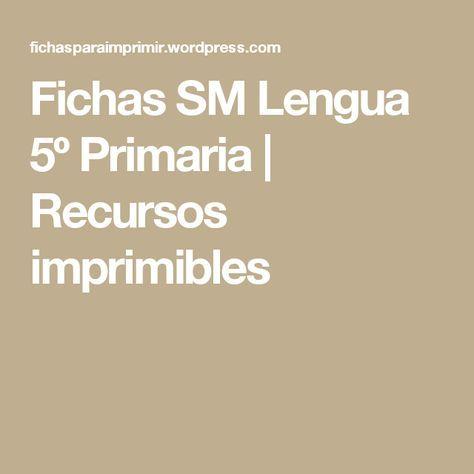 Fichas SM Lengua 5º Primaria | Recursos imprimibles