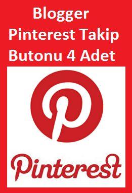 Blogger İçin Pinterest Takip Butonu 4 Adet