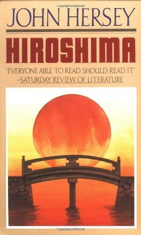 Hiroshima by John Hersey. I've read this before, but it was so long ago. Might be worth a second look.