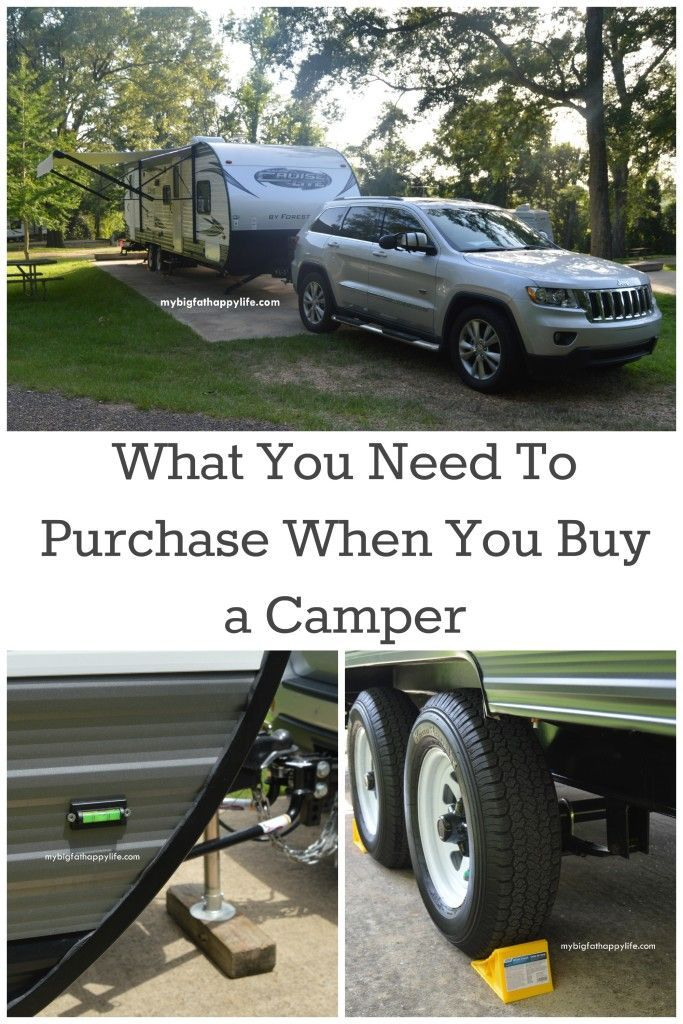 What you need to purchase when you buy a camper - everything you have to have before your first camping trip.
