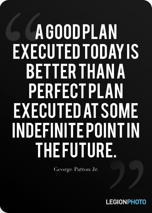 """Quote by George Patton Jr.: """"Just Do It!"""" #MotivationalSpeaker"""