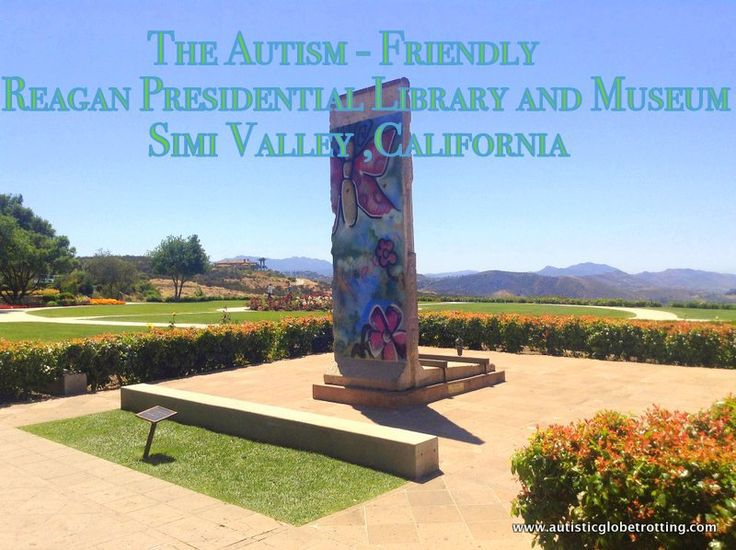 The Autism Friendly Reagan Library and Museum  Autistic Globetrotting