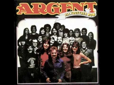 Argent  ~ Hold Your Head Up (1972)-Remember this song, going to Orcas Island on the ferry with Evelyn