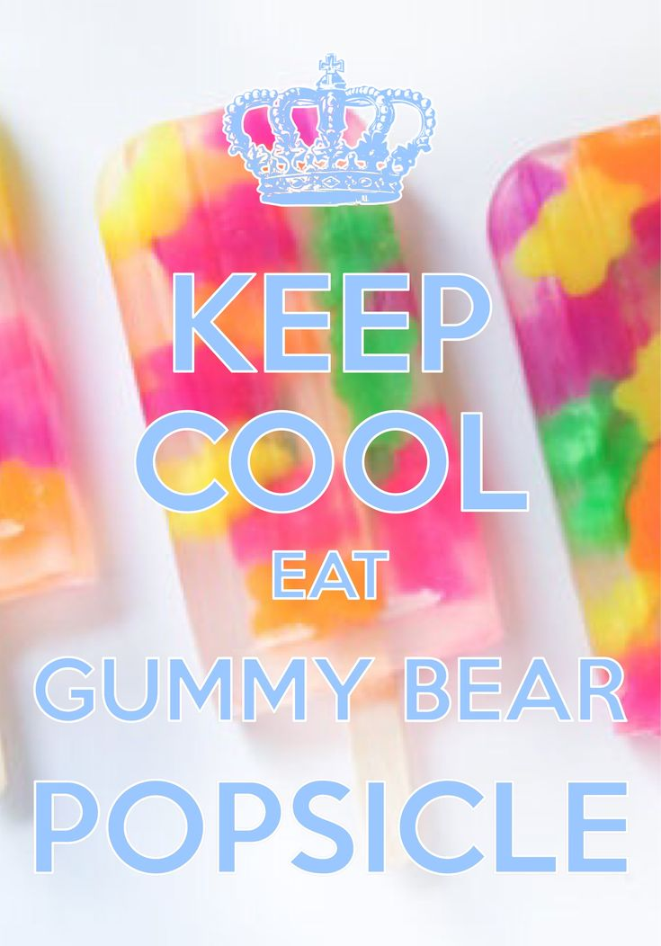 keep cool eat gummy bear popsicle / created with Keep Calm and Carry On for iOS #keepcalm #gummybears #popsicle