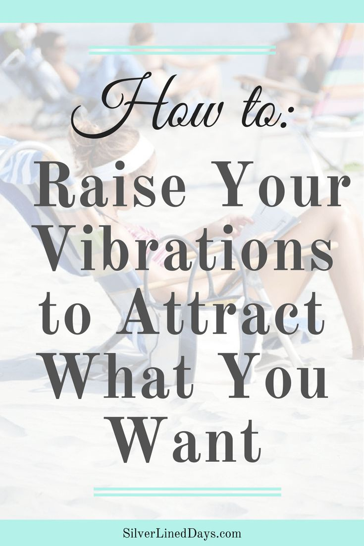 raise vibration, raise your vibes, raise vibes, lift vibrations, lift vibes, boost vibes, good vibes, law of attraction, reiki