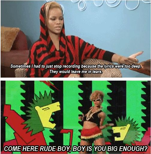 lol...Rihanna. You just keep thinkin', girl. You've almost got it right.